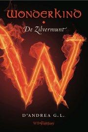 D' Andrea G.L. - Wonderkind 1: De Zilvermunt