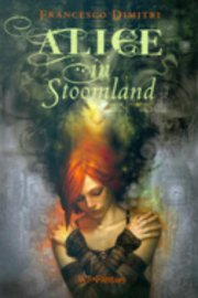 Francesco Dimitri - Alice in Stoomland