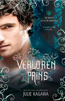 Julie Kagawa - Iron Fey: Call of the Forgotton 1: De Verloren Prins