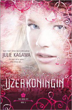 Julie Kagawa - Iron Fey 3: De IJzerkoningin