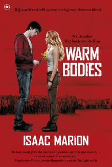 Isaac Marion - Warm Bodies