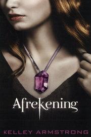 Kelley Armstrong - Darkest Powers 3: Afrekening