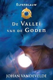 Johan Vandevelde - Elfenblauw 2: De Vallei van de Goden