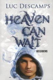 Luc Descamps - Heaven can Wait 1: Reizigers