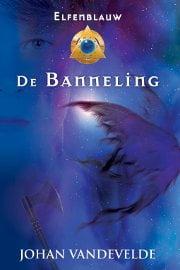 Johan Vandevelde - Elfenblauw 3: De Banneling