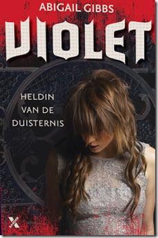 Abigail Gibbs - Heldin van de Duisternis 1: Violet