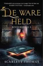 Bovenwereld 3: De ware held Boek omslag