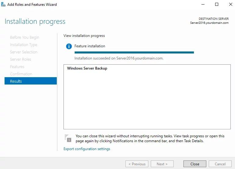 Choose close when the installation is finished