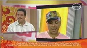 Carlos Cacho, Alvaro Maguiña