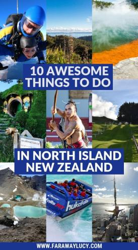 10 Awesome Things To Do In North Island New Zealand. Places to visit in North Island New Zealand. What to See in North Island New Zealand. Travel Blog. Tours. Itinerary. Skyjump Auckland. Sky Tower. Waiheke Island. Hobbiton. Skydiving over Lake Taupo. Geothermal activity. OGO zorbing Rotorua. Maori cultural experience. Jet boat Huka Falls. Tongariro Alpine Crossing. Glowworms Waitomo Caves. Wellington. Click through to read more...