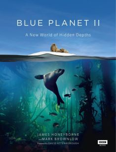 blue-planet-ii-a-new-world-of-hidden-depths-bbc-books