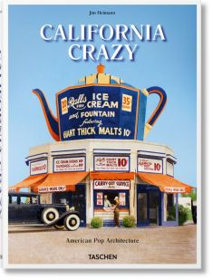 california-crazy-american-pop-architecture-book