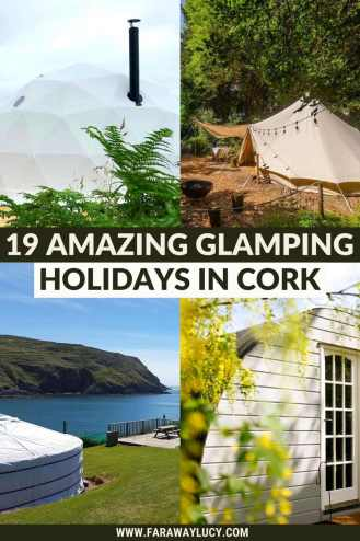 Glamping Cork: 19 Amazing Places You Need to Stay At. From cabins and geodomes to yurts and bell tents, you'll love these glamping holidays in Cork! Click through to read more...