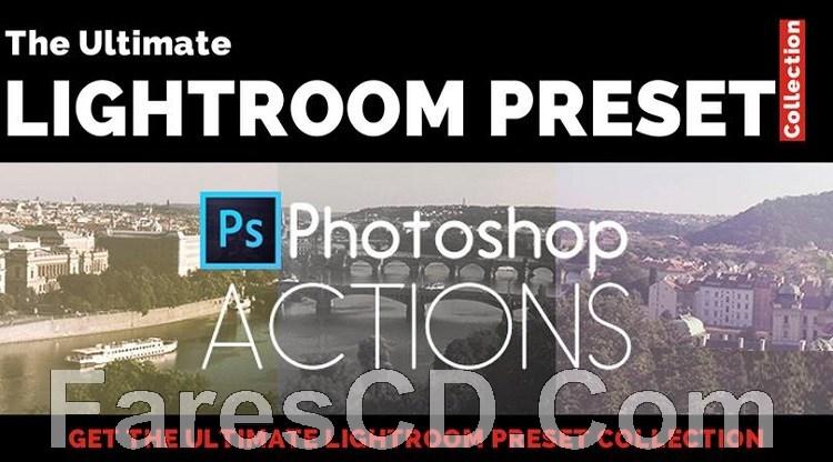 موسوعة فلاتر وإضافات لايت روم | The Ultimate Lightroom Preset Collection