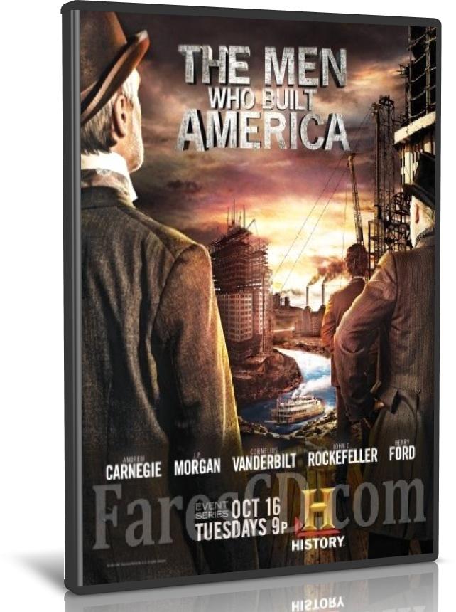 السلسلة الوثائقية الرجال الذين بنوا أمريكا | The Men Who Built America | مترجم