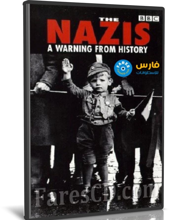 سلسلة النازيون تحذير من التاريخ | The Nazis: A Warning from History | مترجم