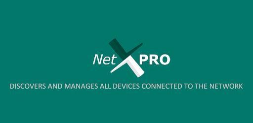 تطبيق أدوات التحكم فى الشبكة | NetX Network Tools PRO | أندرويد