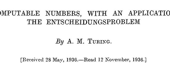 ON COMPUTABLE NUMBERS, WITH AN APPLICATION TO THE ENTSCHEIDUNGSPROBLEM