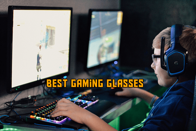 Best gaming glasses for gamers