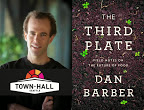 Exciting news! Chef Dan Barber is coming to Seattle… An update with link to audio recording (see bottom of the post)