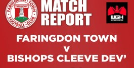 Match Report – Faringdon Town v Bishops Cleeve Dev'