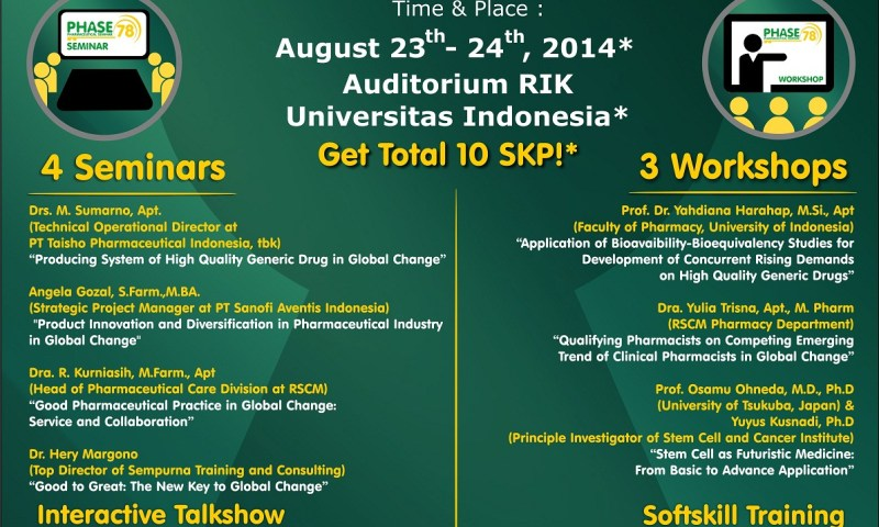 Pharmaceutical Seminar 78 (PHASE) Fakultas Farmasi Universitas Indonesia 2014