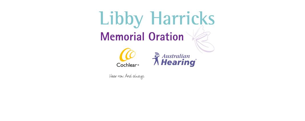 Libby Harricks Memorial Oration