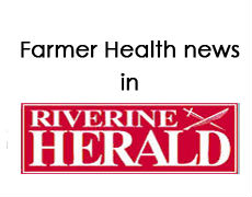 Farmer Health news in Riverine Herald