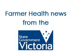 Farmer health news from the State Government of Victoria