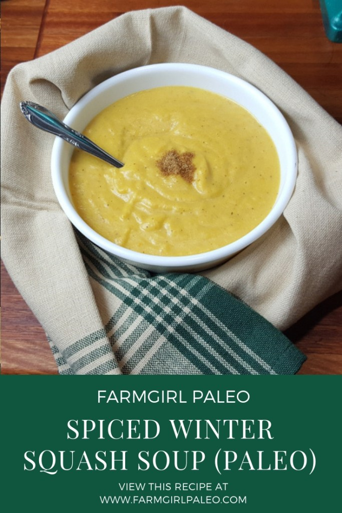 Spiced Winter Squash Soup (Paleo) Pinterest