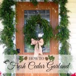 How To Make Fresh Cut Cedar Garland
