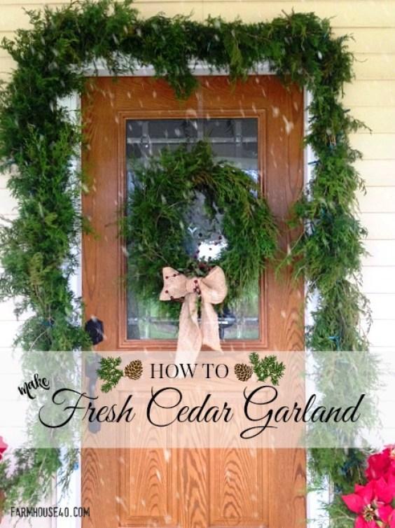 fresh cut cedar garland for the door