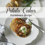 Potato Cakes Farmhouse Recipe
