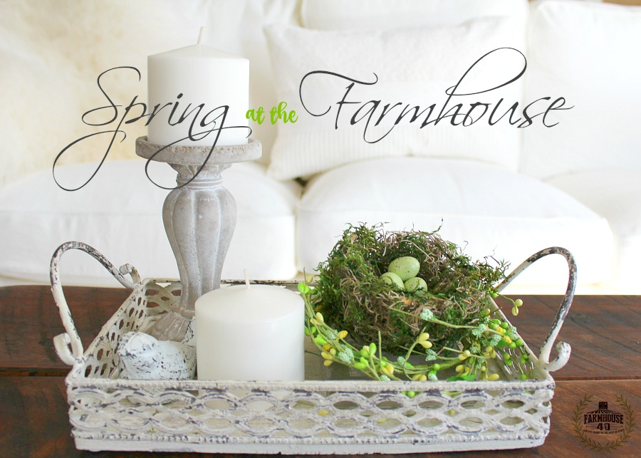 Spring Home Tour at the farmhouse