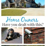 Home Owners: Have You Dealt With This?