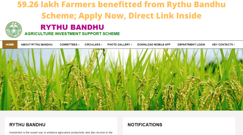 59.26 lakh Farmers benefitted from Rythu Bandhu Scheme; Apply Now, Direct Link Inside