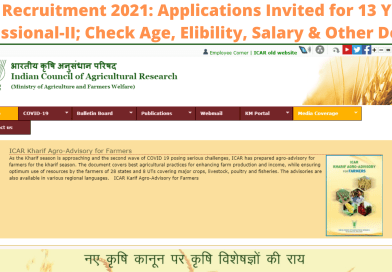 ICAR Recruitment 2021: Applications Invited for 13 Young Professional-II; Check Age, Elibility, Salary & Other Details