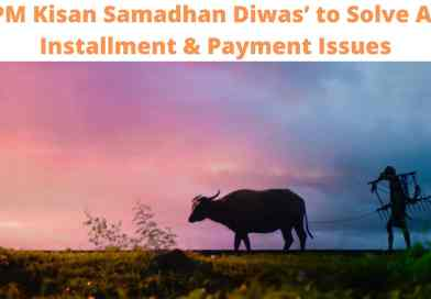 'PM Kisan Samadhan Diwas' to Solve All Installment & Payment Issues
