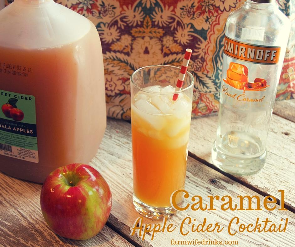 Caramel Apple Cider Cocktail The Farmwife Drinks