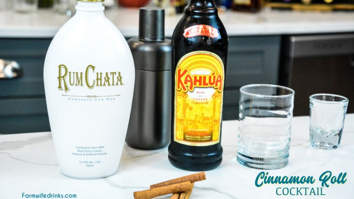 Cinnamon Roll Cocktail ingredients - Rumchata and Kahlua