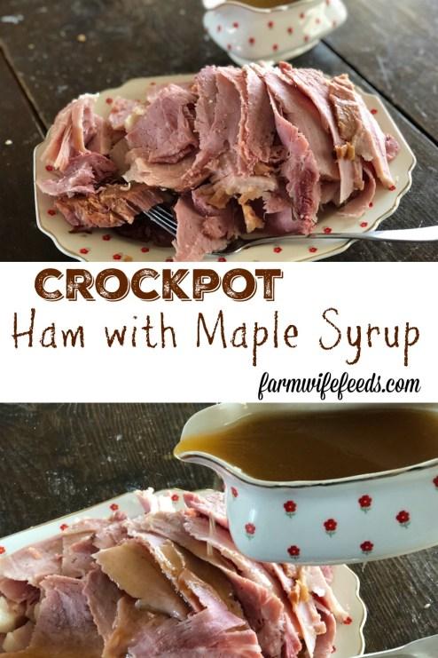 Crockpot Ham with Maple Gravy from Farmwife feeds, delicious moist ham everyone will love! #ham #pork #crockpot #slowcooker