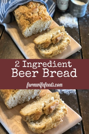 2 Ingredient Beer Bread from Farmwife Feeds, literally 2 ingredients for a delicious homemade bread. #beer #bread #homemade