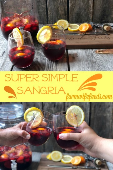 Super Simple Sangria from Farmwife Feeds is the easiest cocktail for a crowd or to enjoy by yourself watching the world go by. #sangria #redwine #fruit #wine