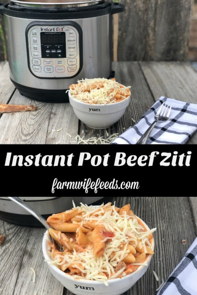 Instant Pot Beef Ziti from Farmwife Feeds is a cheesy hearty one pot meal ready for the table in less than 30 minutes. #instantpot #beef #pasta #recipe