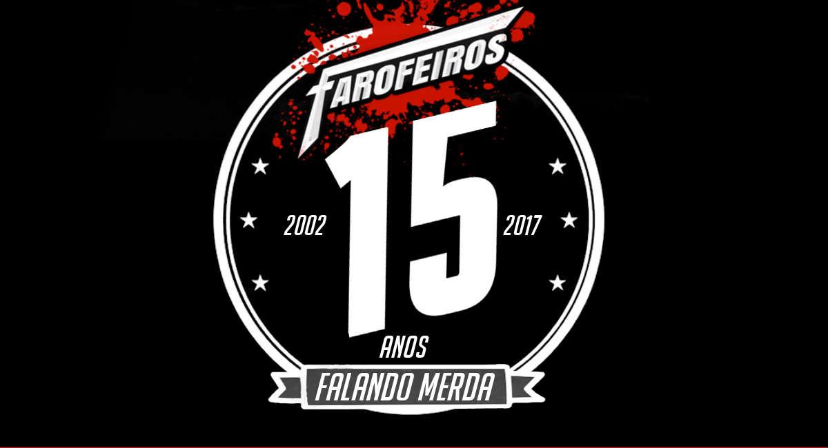 15 anos de Farofeiros