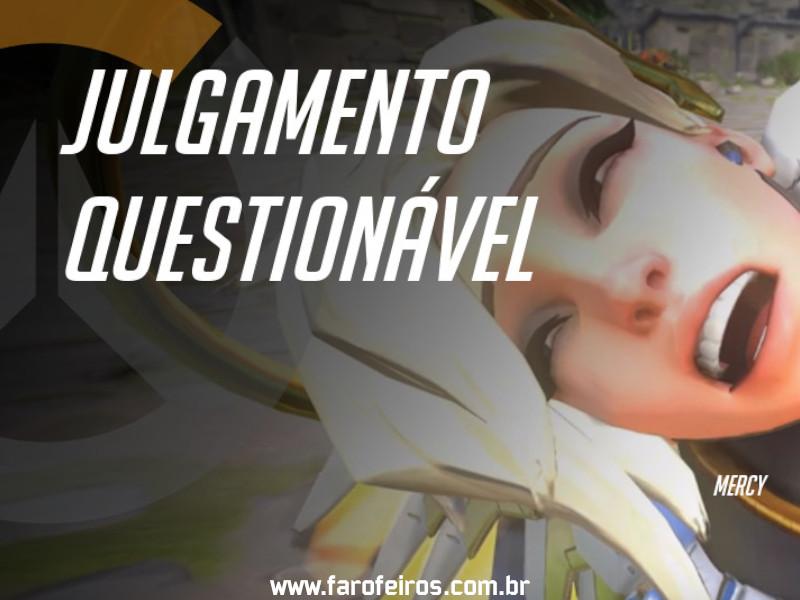 Mercy - DES Motivação de Overwatch - Blog Farofeiros