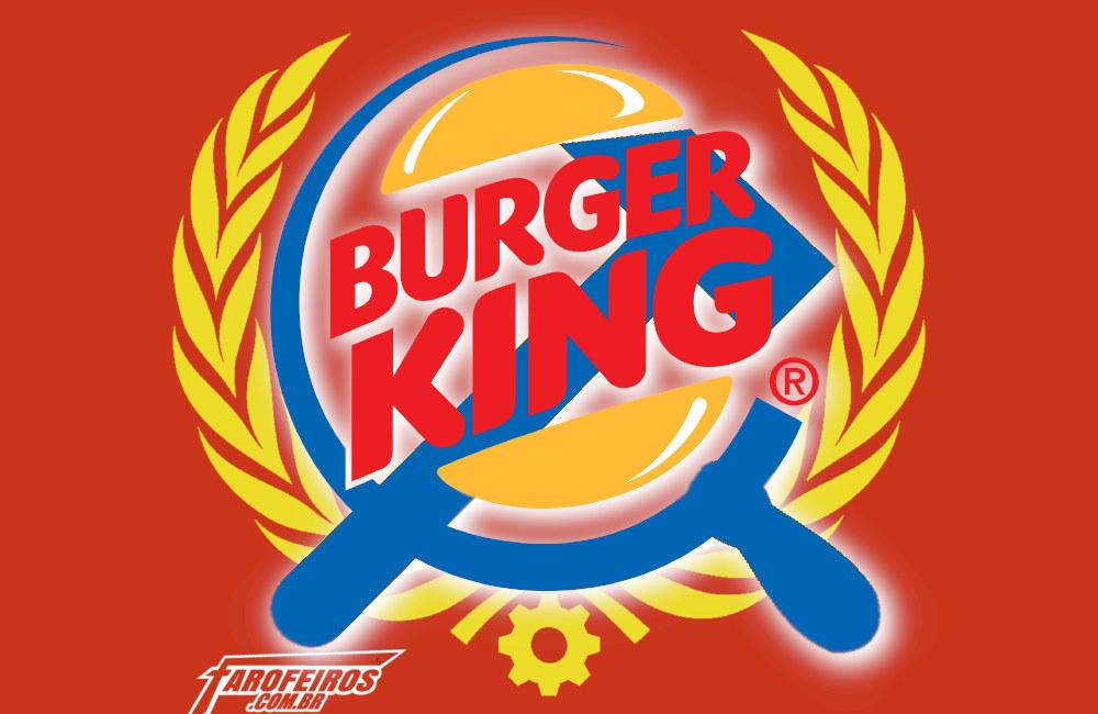 Sanduíche Comunista - Burguer King - Blog Farofeiros