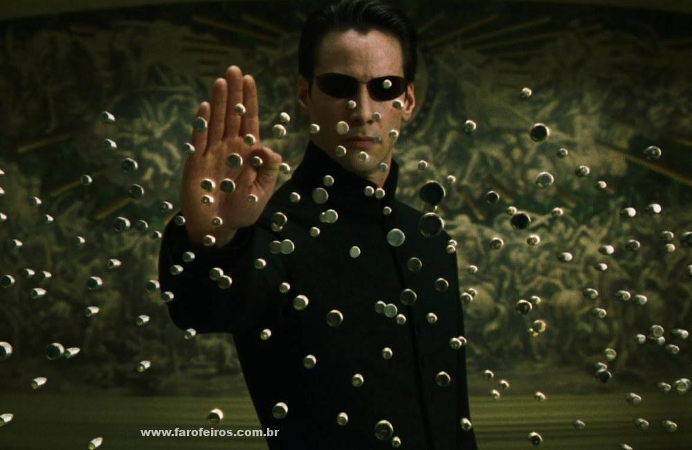 Quem precisa de Matrix 4 - Neo segurando balas - Blog Farofeiros
