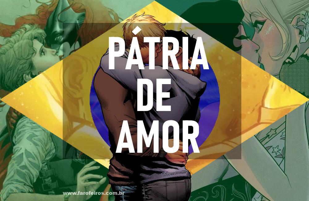 Beijo gay nas histórias em quadrinhos - Brasil - LGBTQ+ - Pátria de Amor - Blog Farofeiros