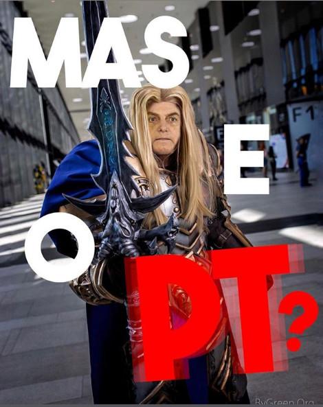 Horda pelo Brasil - Jair Bolsonaro - Arthas - Blog Farofeiros